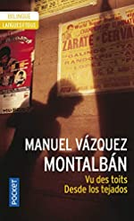 Vu des toits (édition bilingue espagnol/français) de Manuel Vázquez Montalban
