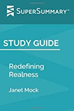 Study Guide: Redefining Realness by Janet Mock (SuperSummary)