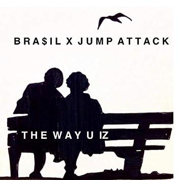 The Way U Iz