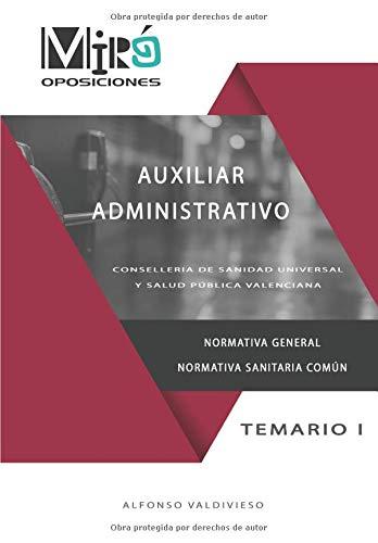 AUXILIAR ADMINISTRATIVO: CONSELLERIA DE SANIDAD UNIVERSAL Y SALUD PÚBLICA (OPOSICIONES SANIDAD GENERALITAT VALENCIANA)