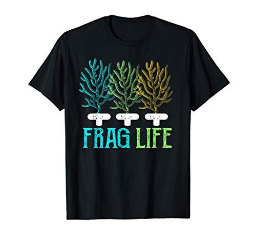Frag Life Coral Reef | Fish Tank & Marine Biology Fish Gift T-Shirt