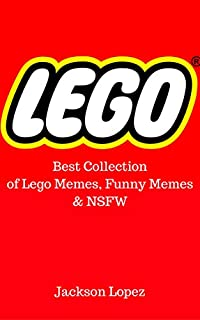 Lego: Best Collection of Lego Memes, Funny Memes & NSFW
