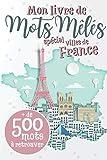 Mots mêlés - Spécial villes de France: Mots cachés pour adultes, plus de 500 villes Française à retrouver | Puzzles de mots avec les solutions en fin ... jeux de mots | Idéal pour vacances ou détente