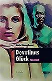 Devotinas Glück: Tagebuch (R.G. Fischer Erotik)