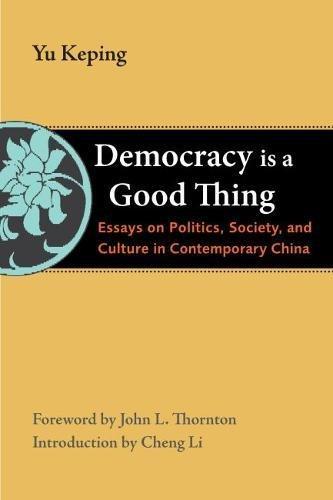 Democracy Is a Good Thing: Essays on Politics, Society,...