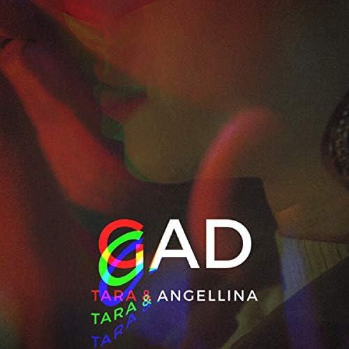 Tara & Angellina