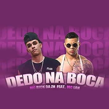 Dedo na Boca (feat. MC Lan)