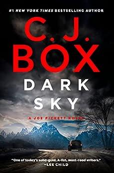Dark Sky (A Joe Pickett Novel Book 21) by [C. J. Box]