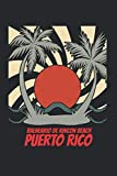 Balneario de Rincon Beach puerto rico: beach journal for writing down thoughts for anyone that loves beach vacations and surfing