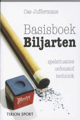 Basisboek Biljarten: spelsituaties - oefenstof - techniek