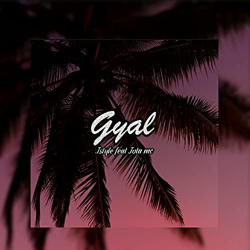 Gial - JStyle & Jota Mc [Explicit]