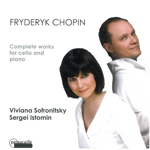 Chopin: Die Werke für Violoncello und Klavier