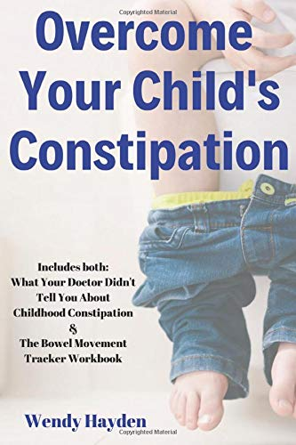 Overcome your Child's Constipation