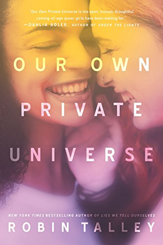 Our Own Private Universe (Harlequin Teen)