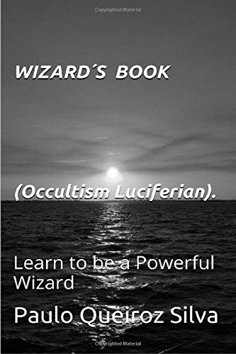 Book: Wizards Book - Occultism - Luciferian by Paulo Queiroz Silva