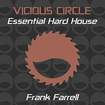 Essential Hard House, Vol. 13 (Mixed by Frank Farrell)