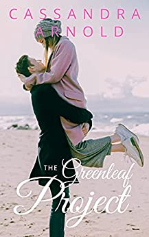 The Greenleaf Project by [Cassandra Arnold]