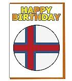 Geburtstagskarte mit Färöer-Flagge – Fre& – Familie – Kollege – Mate – Boss – Loved One