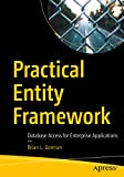 practical entity framework: database access for enterprise applications (english edition)