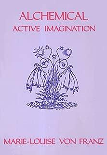 Alchemical Active Imagination (Seminar Series (Spring Publications, Inc.), 14.) by Marie-Luise von Franz (1979-06-01)