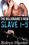 The Billionaire's New Slave 1-5 (Bundle) (English Edition)