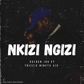 Nkizi Ngizi (feat. Trizzie 96)