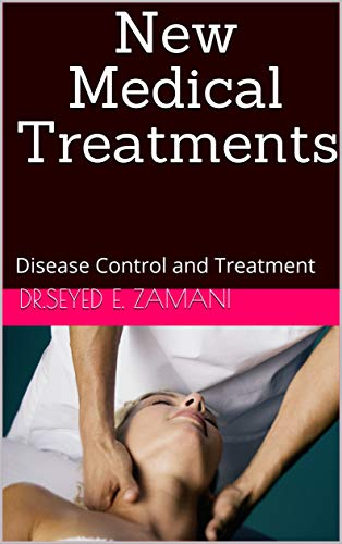 New Medical Treatments: Disease Control and Treatment (English Edition)