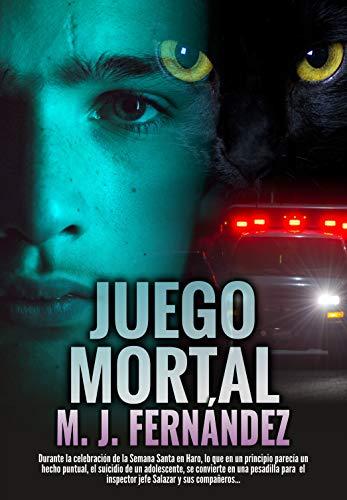 Juego mortal: (Serie inspector Salazar 02) Novela negra espa