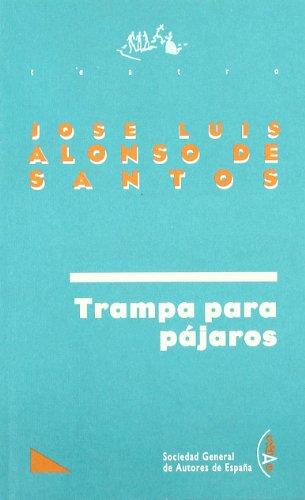 Trampa Para Pajaros -Sgae 18- (TEATRO)