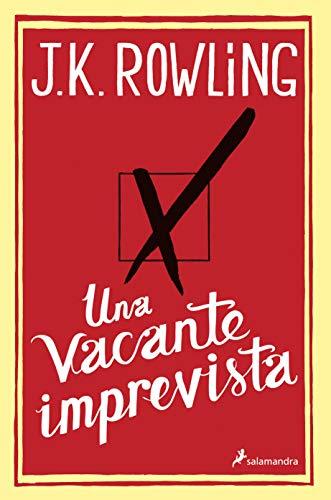 Una vacante imprevista (Novela (Best Seller))