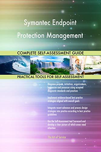 bester Test von symantec endpoint protection Umfassende Selbsteinschätzung von Symantec Endpoint Protection Management – über 700 Erfolge…