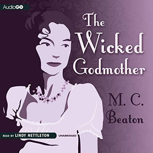 The Wicked Godmother Audiobook By M. C. Beaton cover art