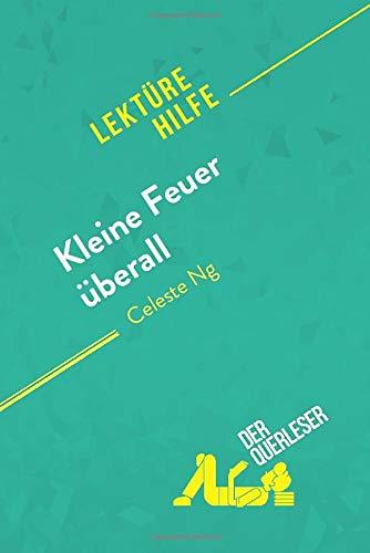 Kleine Feuer überall von Celeste Ng (Lektürehilfe): Detaillierte Zusammenfassung, Personenanalyse und Interpretation
