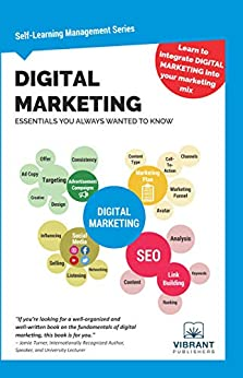 Digital Marketing Essentials You Always Wanted to Know (Self-Learning Management Series) by [Vibrant Publishers]