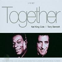 Together-Nat King Cole & Tony Bennett