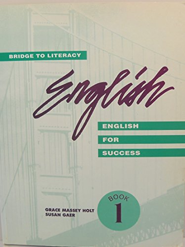 Bridge to Literacy, English for Success, Student Book 1