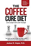 The Coffee Cure Diet: Live Longer and Look Younger (1)