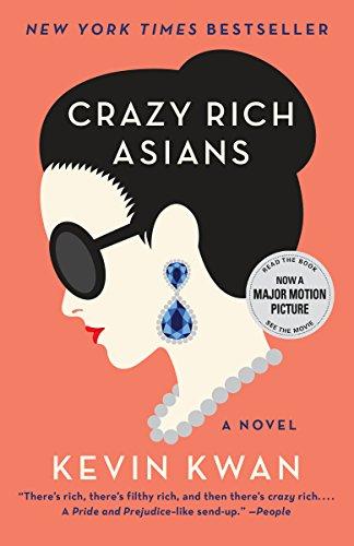 Crazy Rich Asians (Crazy Rich Asians Trilogy Book 1)