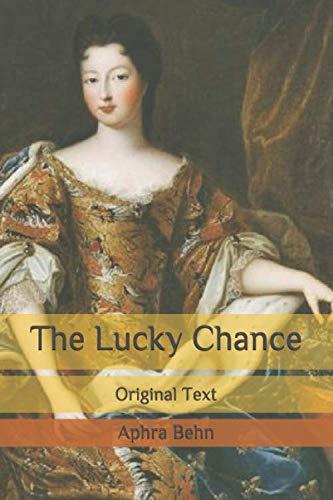 The Lucky Chance: Original Text