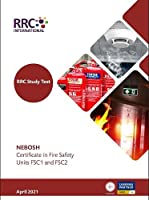 RRC Study Text: NEBOSH Certificate in Fire Safety Units FSC1 and FSC2 (RRC NEBOSH Study Texts)