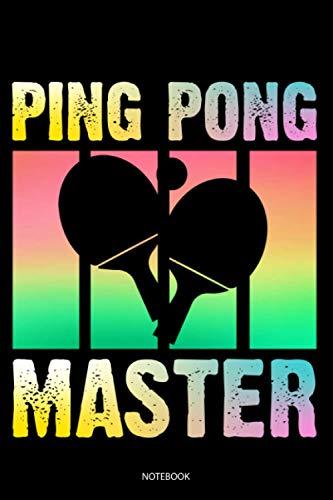 Ping Pong Master: Liniertes Notizbuch A5 - Tischtennis Notizbuch I Ping Pong Spieler Hobby Tischtennisspieler Geschenk