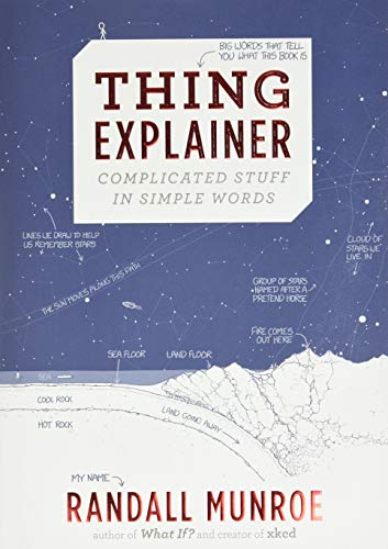 Image of Thing Explainer: Complicated Stuff in Simple Words