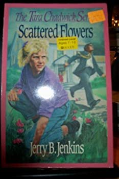Scattered Flowers (Tara Chadwick Books : No 4) - Book #4 of the Tara Chadwick