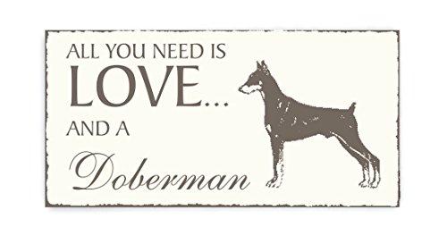 SCHILD Dekoschild « All you need is LOVE and a DOBERMAN » Dobermann H& Vintage Holzschild Türschild Haustier