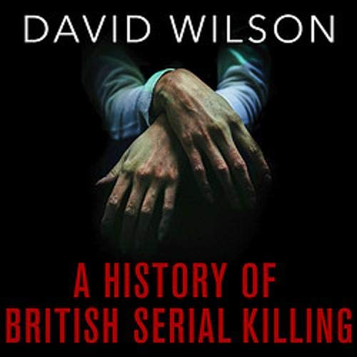 A History of British Serial Killing Titelbild