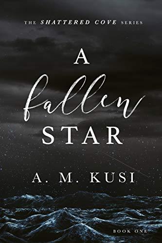 A Fallen Star: Shattered Cove Series Book 1