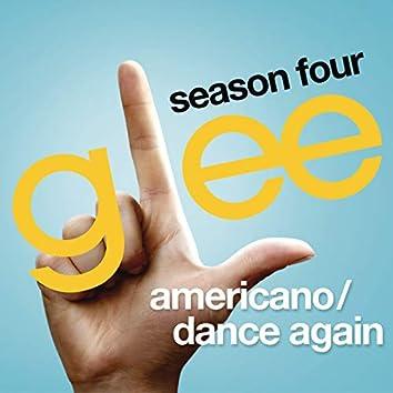 Americano / Dance Again (Glee Cast Version)
