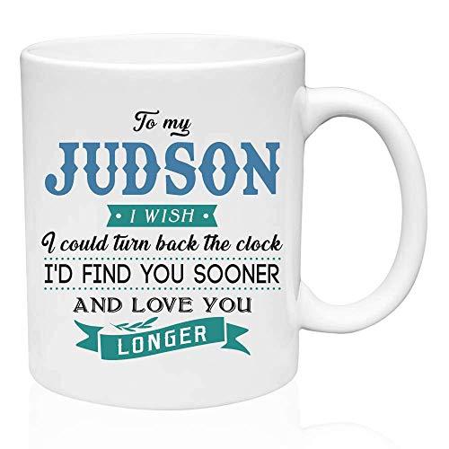 Regalos de San Valentín para él a mi Judson.Ojalá pudiera retroceder el reloj. Te encontraría antes y te amaría por más tiempo. Regalo divertido para el esposo de la esposa, ideas de regalos para San