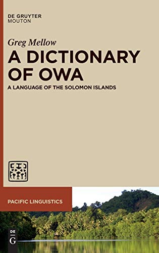 A Dictionary of Owa: A Language of the Solomon Islands