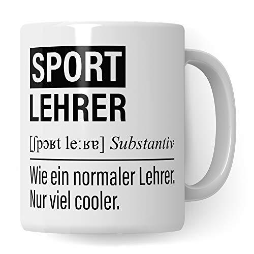 Sportlehrer Tasse, Geschenk für Sport Lehrer, Kaffeetasse Geschenkidee Lehrer, Kaffeebecher Lehramt Schule Sport Unterricht Witz